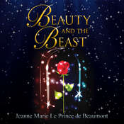 Beauty and the Beast Audiobook, by Jeanne-Marie Leprince de Beaumont