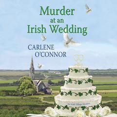 Murder at an Irish Wedding Audiobook, by Carlene O'Connor