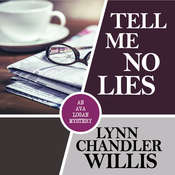 Tell Me No Lies Audiobook, by Lynn Chandler Willis