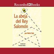 La abeja del Rey Salomón, by Mario Satz