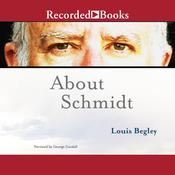 About Schmidt Audiobook, by Louis Begley
