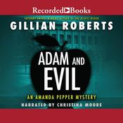Adam and Evil Audiobook, by Gillian Roberts
