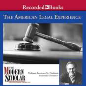 The American Legal Experience Audiobook, by Lawrence Friedman