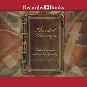 The Bell Messenger, by Robert Cornuke