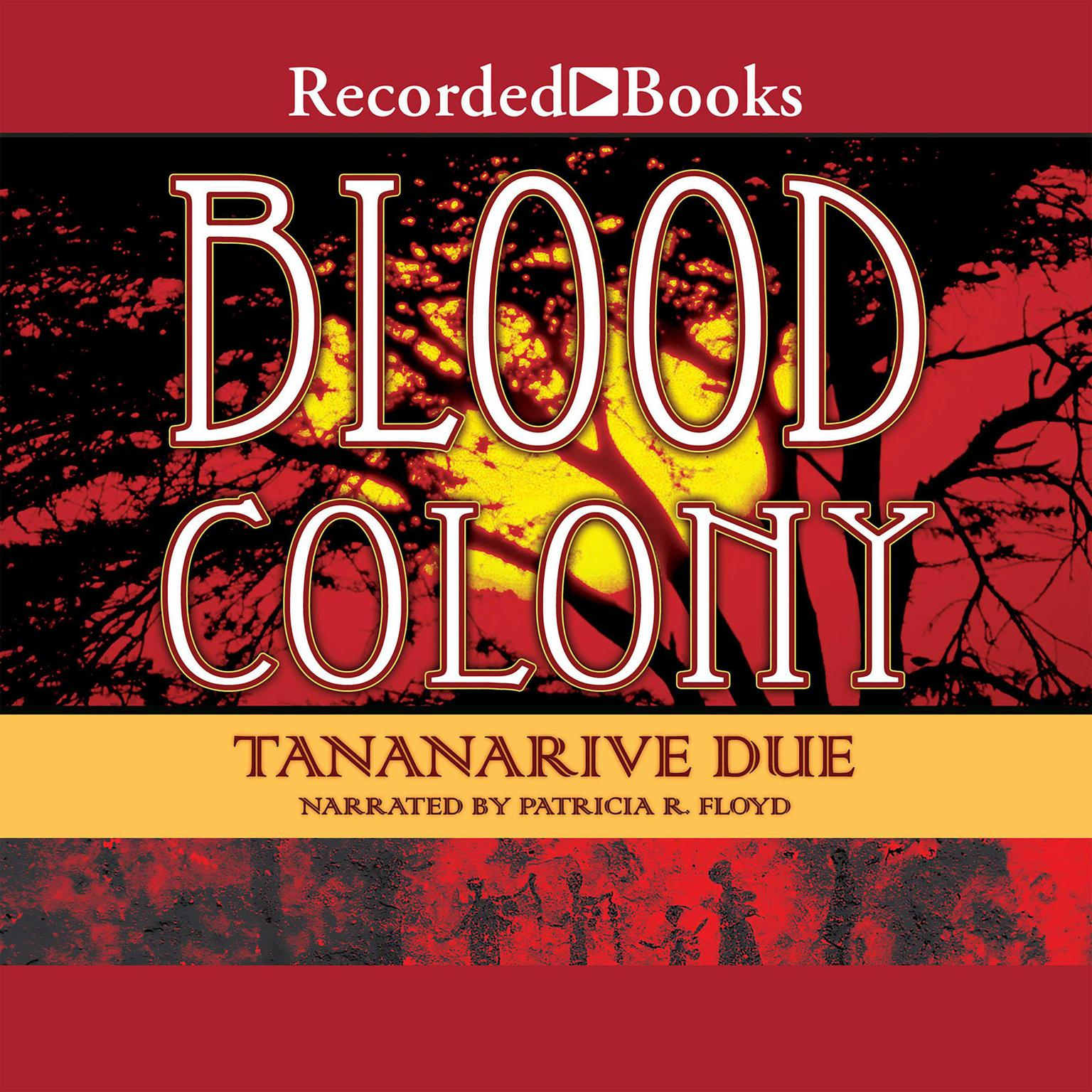Printable Blood Colony Audiobook Cover Art