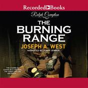 The Burning Range Audiobook, by Ralph Compton, Joseph A. West