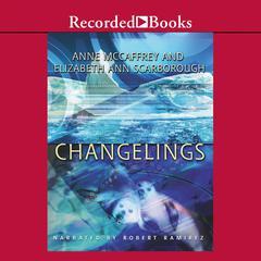 Changelings Audiobook, by Anne McCaffrey, Elizabeth Ann Scarborough