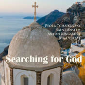 Searching for God Audiobook, by Anselm , Anton Kingsbury, Pyotr Tchaikovsky