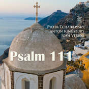 Psalm 111 Audiobook, by Anton Kingsbury, Pyotr Tchaikovsky