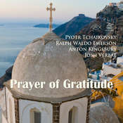 Prayer of Gratitude Audiobook, by Ralph Waldo Emerson, Anton Kingsbury, Pyotr Tchaikovsky