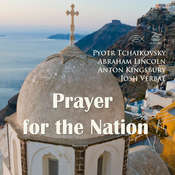 Prayer for the Nation Audiobook, by Abraham Lincoln, Anton Kingsbury, Pyotr Tchaikovsky