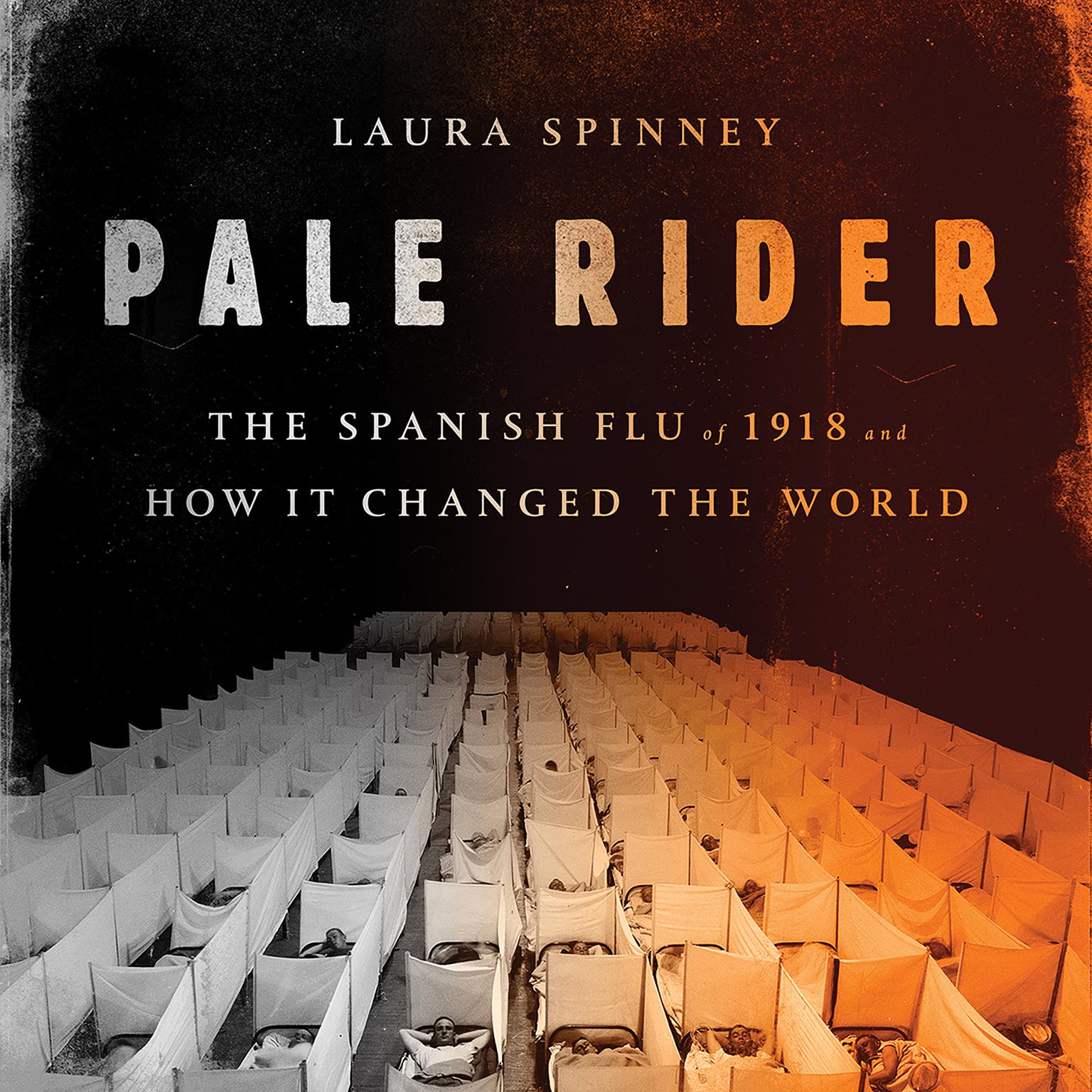 Printable Pale Rider: The Spanish Flu of 1918 and How It Changed the World Audiobook Cover Art
