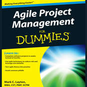 Agile Project Management for Dummies Audiobook, by Mark C. Layton