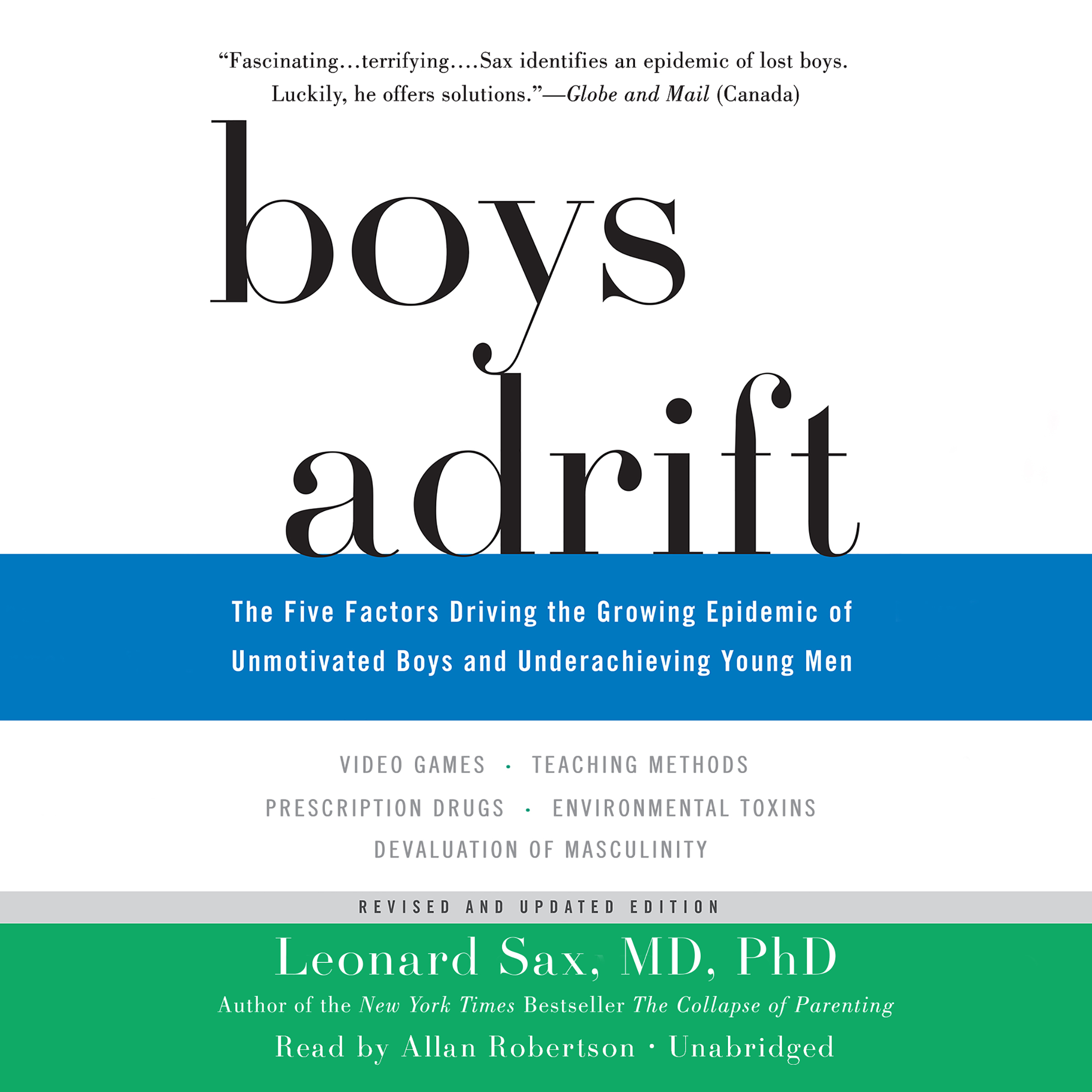 Printable Boys Adrift: The Five Factors Driving the Growing Epidemic of Unmotivated Boys and Underachieving Young Men Audiobook Cover Art