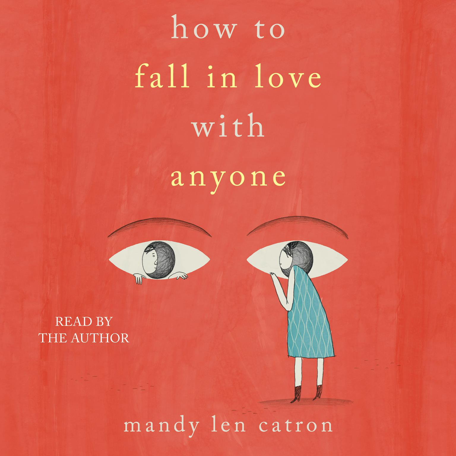 Printable How to Fall in Love with Anyone: Essays Audiobook Cover Art