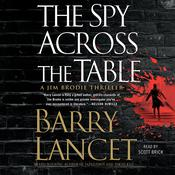 The Spy Across the Table Audiobook, by Barry Lancet
