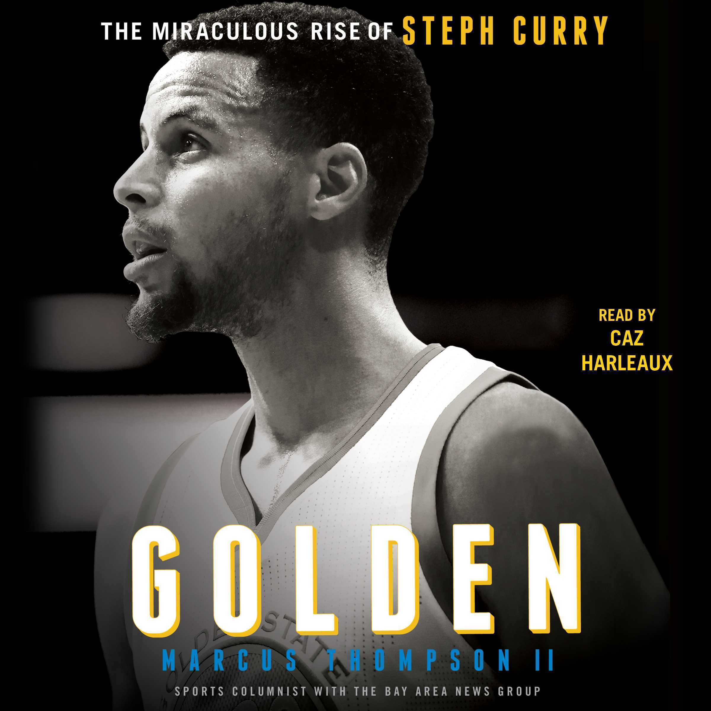 Printable Golden: The Miraculous Rise of Steph Curry Audiobook Cover Art