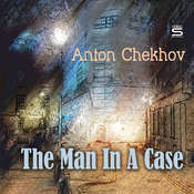 The Man In A Case Audiobook, by Anton Chekhov