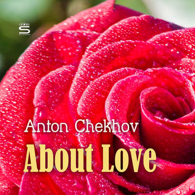 About Love Audiobook, by Anton Chekhov