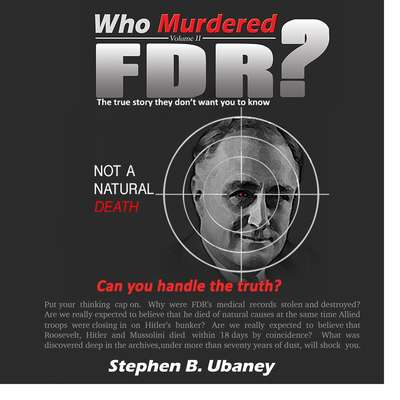 Who Murdered FDR? Audiobook, by Stephen B.  Ubaney