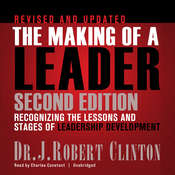 The Making of a Leader: Recognizing the Lessons and Stages of Leadership Development, by J. Robert Clinton