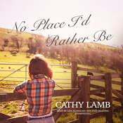 No Place I'd Rather Be, by Cathy Lamb