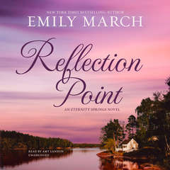 Reflection Point: An Eternity Springs Novel Audiobook, by Emily March