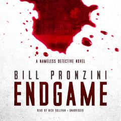 Endgame: A Nameless Detective Novel Audiobook, by Bill Pronzini