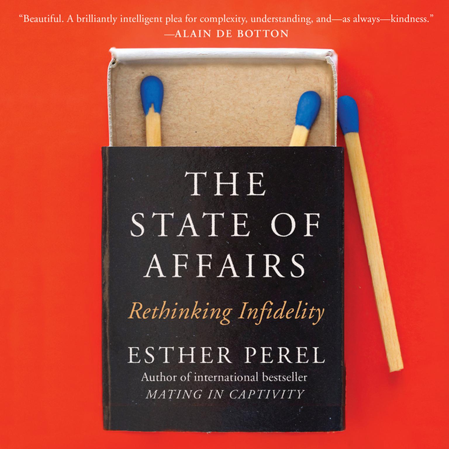 Printable The State of Affairs: Rethinking Infidelity Audiobook Cover Art