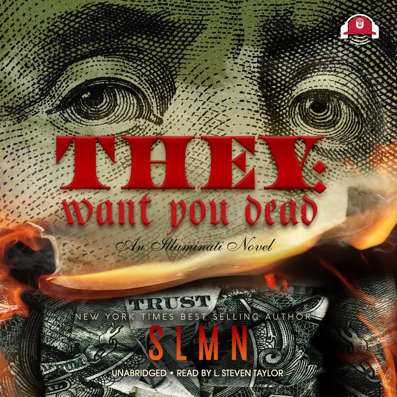 Printable They: Want You Dead: An Illuminati Novel Audiobook Cover Art