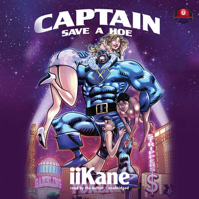 Captain Save a Hoe Audiobook, by iiKane