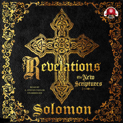 Revelations: The New Scriptures Audiobook, by Solomon