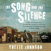 The Song and the Silence: A Story about Family, Race, and What Was Revealed in a Small Town in the Mississippi Delta While Searching for Booker Wright Audiobook, by Yvette Johnson