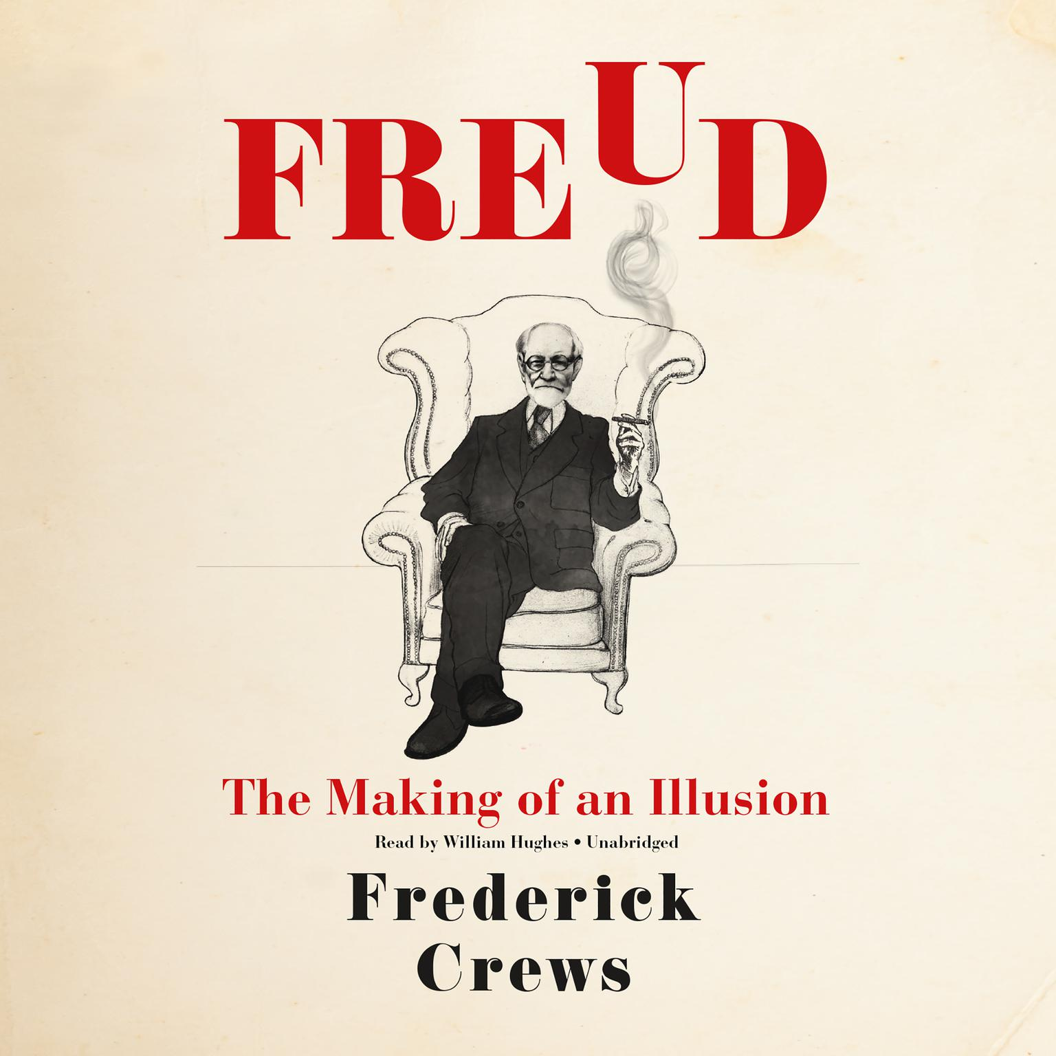 Printable Freud: The Making of an Illusion Audiobook Cover Art