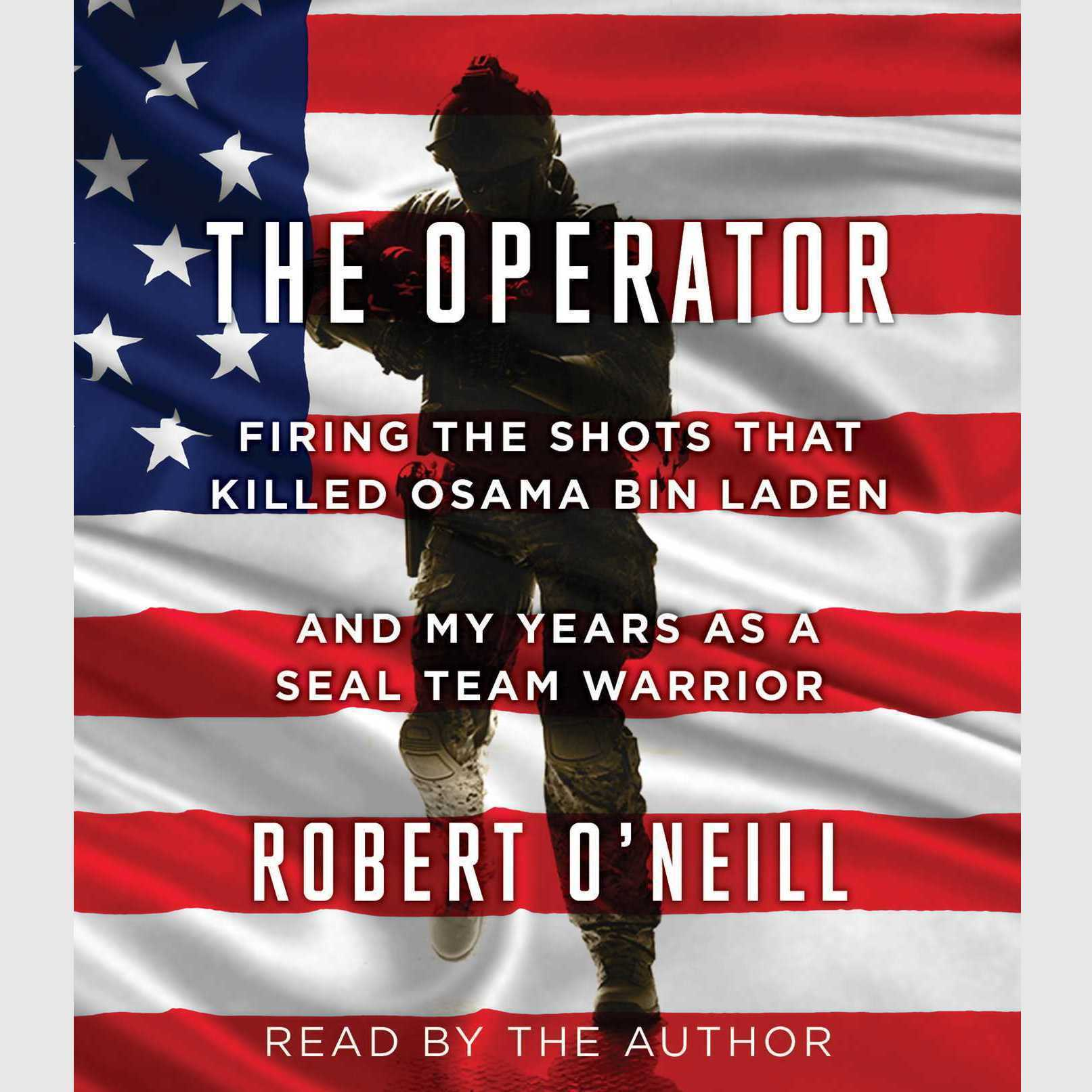 Printable The Operator: Firing the Shots that Killed Osama bin Laden and My Years as a SEAL Team Warrior Audiobook Cover Art