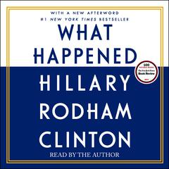 What Happened Audiobook, by Hillary Rodham Clinton