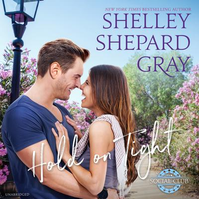 Hold on Tight Audiobook, by Shelley Shepard Gray