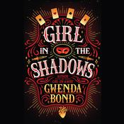 Girl in the Shadows, by Gwenda Bond