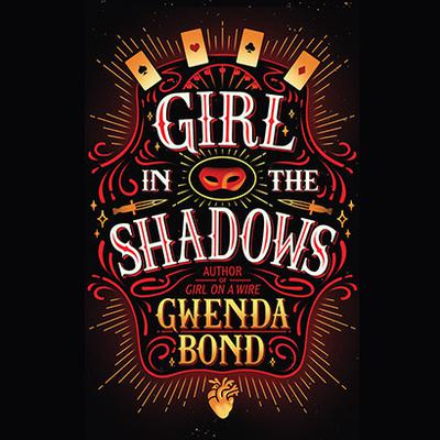 Girl in the Shadows Audiobook, by Gwenda Bond
