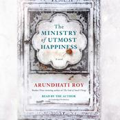 The Ministry of Utmost Happiness Audiobook, by Arundhati Roy