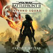 Battlefront II: Inferno Squad (Star Wars) Audiobook, by Christie Golden