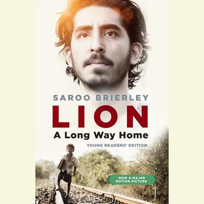 Lion: A Long Way Home Young Readers Edition Audiobook, by Saroo Brierley