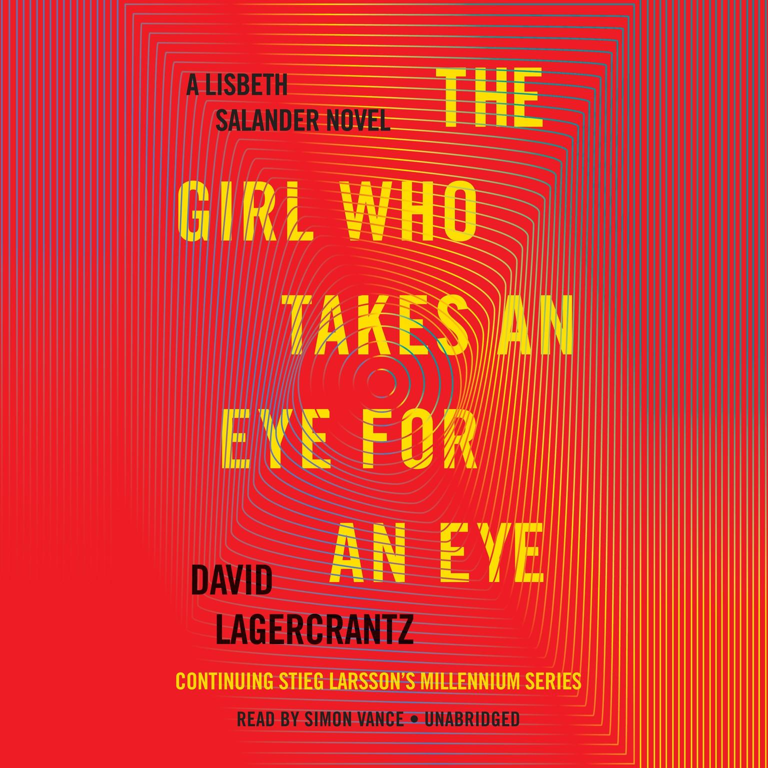 Printable The Girl Who Takes an Eye for an Eye: A Lisbeth Salander novel, continuing Stieg Larsson's Millennium Series Audiobook Cover Art