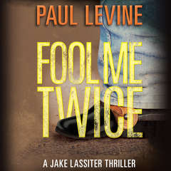 Fool Me Twice Audiobook, by Paul Levine
