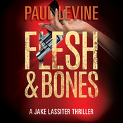 Flesh & Bones Audiobook, by Paul Levine