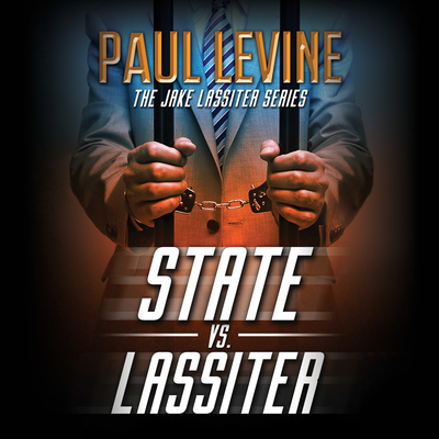 State vs. Lassiter Audiobook, by Paul Levine