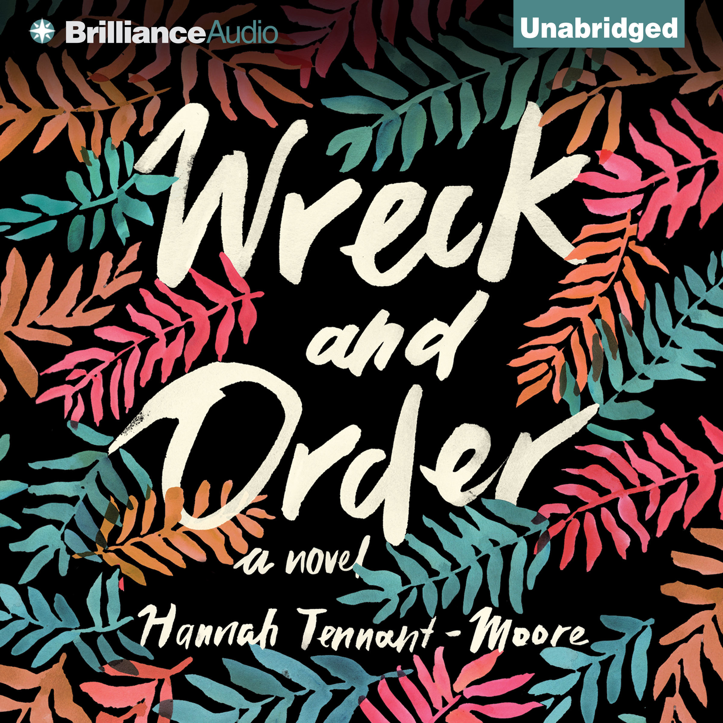 Printable Wreck and Order: A Novel Audiobook Cover Art