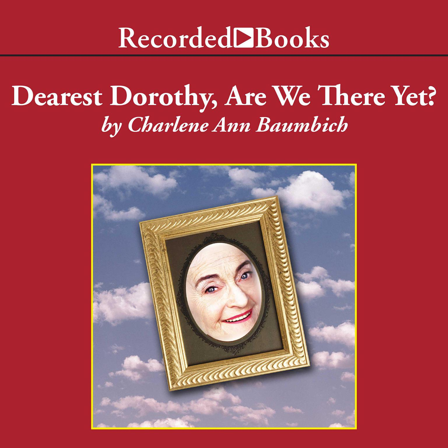 Printable Dearest Dorothy, Are We There Yet? Audiobook Cover Art