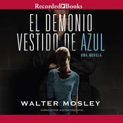 El demonio vestido de azul Audiobook, by Walter Mosley