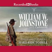 Hard Ride to Hell Audiobook, by J. A. Johnstone, William W. Johnstone